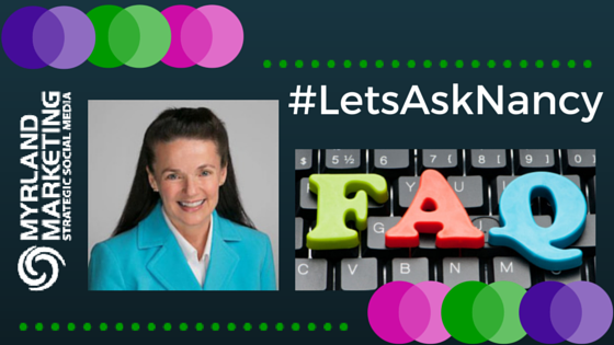 #LetsAskNancy where Nancy Myrland answers questions about lawyer and legal marketing